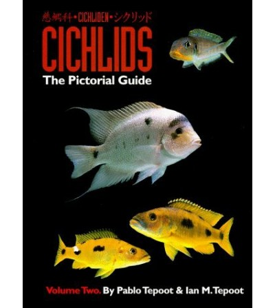 Cichlids: The Pictorial...